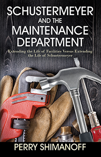 Schustermeyer and the Maintenance Department