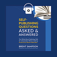 Self-Publishing Questions Asked & Answered