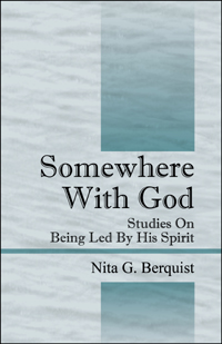 Somewhere With God: Studies on Being Led by His Spirit