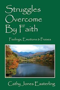 Struggles Overcome By Faith