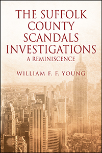 THE SUFFOLK COUNTY SCANDALS INVESTIGATIONS