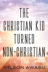The Christian Kid Turned Non-Christian