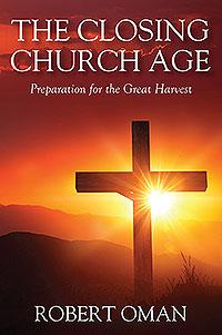 The Closing Church Age