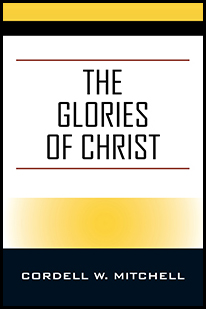 The Glories of Christ