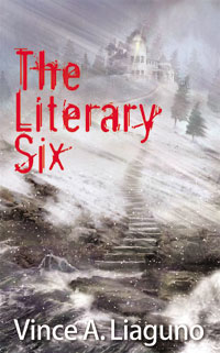 The Literary Six by Vince A. Liaguno
