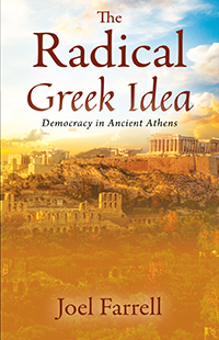 The Radical Greek Idea