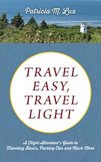 TRAVEL EASY, TRAVEL LIGHT