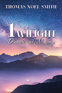 Twilight Dreams and Musings