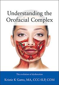 Understanding the Orofacial Complex