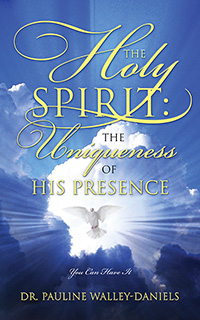 The Holy Spirit: The Uniqueness of His Presence