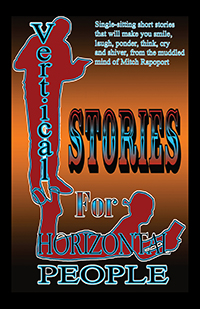 Vertical Stories for Horizontal People
