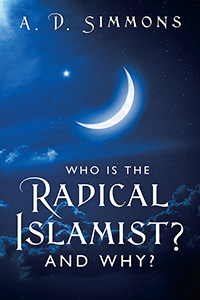Who Is the Radical Islamist? and Why?