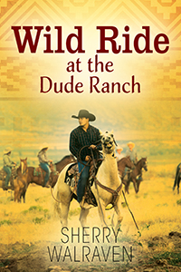 Wild Ride at the Dude Ranch