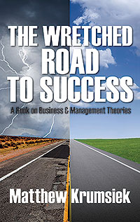 The Wretched Road to Success