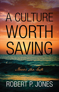 A Culture Worth Saving