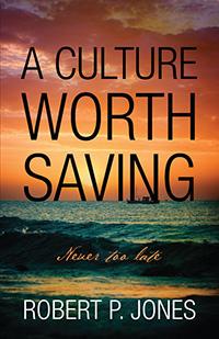 A Culture Worth Saving