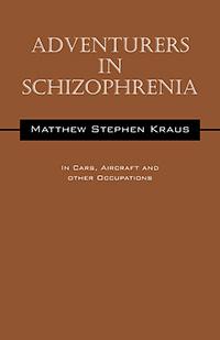 Adventurers In Schizophrenia