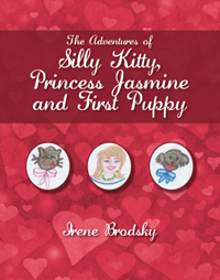 The Adventures of Silly Kitty, Princess Jasmine and First Puppy