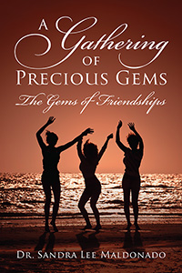 A Gathering of Precious Gems - The Gems of Friendships