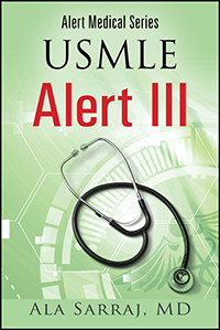 Alert Medical Series: USMLE Alert III
