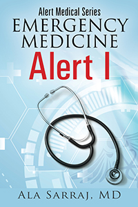 Alert Medical Series: Emergency Medicine Alert I
