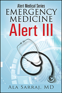 Alert Medical Series: Emergency Medicine Alert III