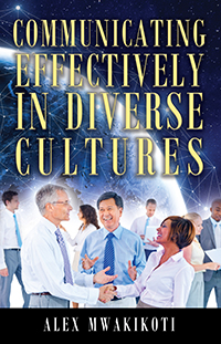 Communicating Effectively in Diverse Cultures