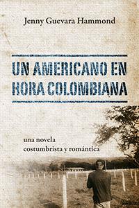 UN AMERICANO EN HORA COLOMBIANA
