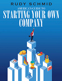 America's Guide to Starting Your Own Company