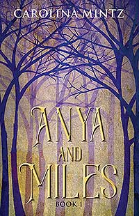 Anya and Miles Book 1