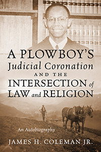 A Plowboy's Judicial Coronation and the Intersection of  Law and Religion