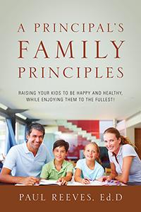 A Principal's Family Principles