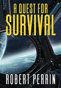 A Quest for Survival
