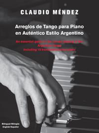 Arreglos de Tango para Piano en Autentico Estilo Argentino