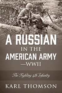 A Russian in the American Army - WWII