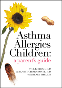 Asthma Allergies Children A Parent's Guide
