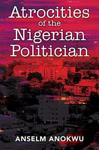 Atrocities of the Nigerian Politician