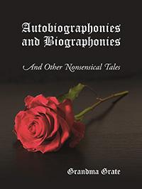 Autobiographonies and Biographonies