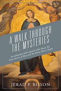 A Walk Through The Mysteries