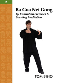 Ba Gua Nei Gong Vol. 2: Qi Cultivation Exercises & Standing Meditation