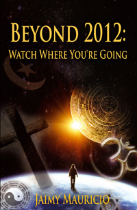 Beyond 2012: Watch Where You're Going