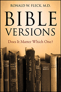 Bible Versions--Does It Matter Which One?