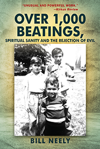 Over 1,000 Beatings, Spiritual Sanity and the Rejection of Evil