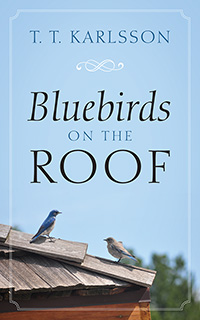 Bluebirds on the Roof