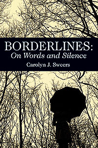 BORDERLINES: On Words and Silence