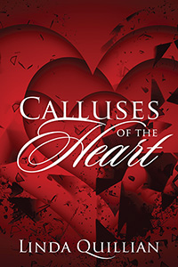 Calluses of the Heart