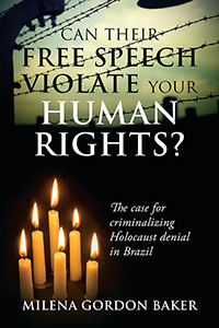 Can Their Free Speech Violate Your Human Rights?
