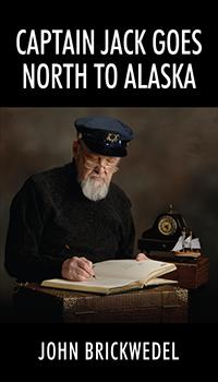 Captain Jack Goes North to Alaska