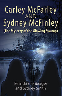 Carley McFarley & Sydney McFinley (The Mystery of the Glowing Swamp)