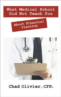What Medical School Did Not Teach You About Financial Planning